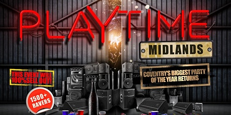 Playtime Midlands - Coventry's Biggest Freshers Party tickets