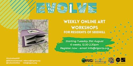 EVOLVE Seedhill Creative Online Workshops tickets
