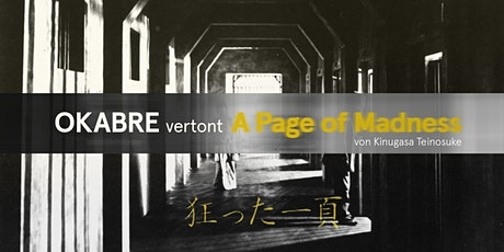 OKABRE vertont A Page of Madness Tickets