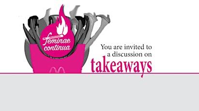 Feminae Continua (a feminist discussion) billets