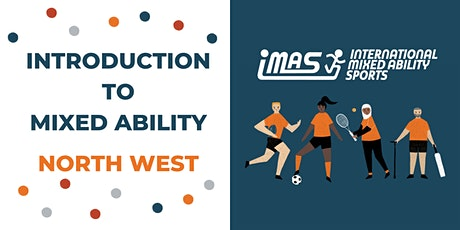 Introduction to Mixed Ability: North West tickets