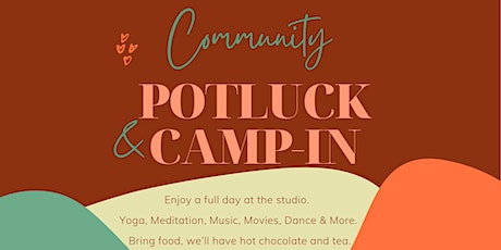 Community Potluck and Camp-in tickets