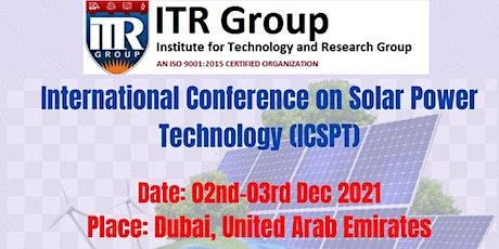 International Conference on Solar Power Technology (ICSPT) tickets