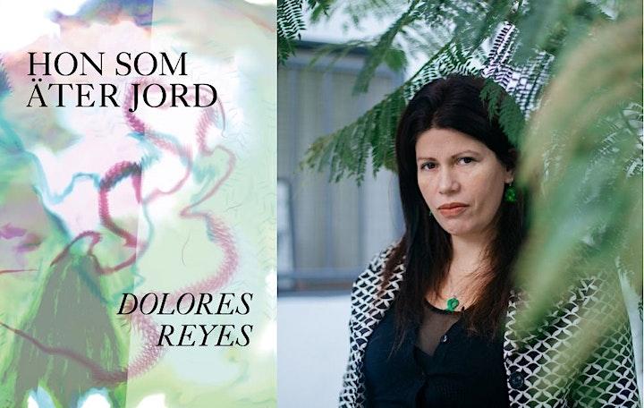 Releasefest för Hon som äter jord av Dolores Reyes bild