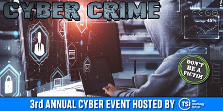 3RD ANNUAL TSI CYBER EVENT- 2021 tickets