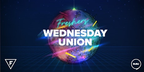 Freshers Wednesday Union: Show Your Colours! tickets
