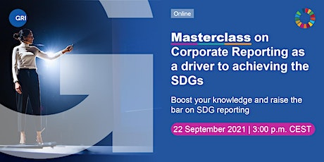 Masterclass on Corporate Reporting as a Driver to Achieving the SDGs tickets