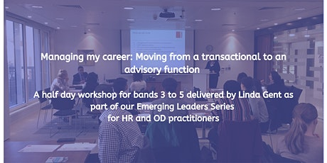 Managing my career: Moving from a transactional to an advisory function tickets