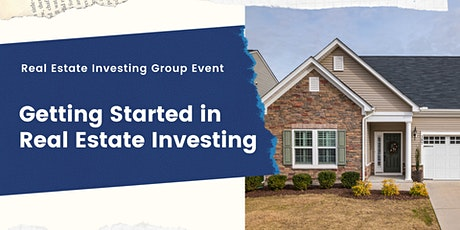 Getting Started Investing In Real Estate tickets