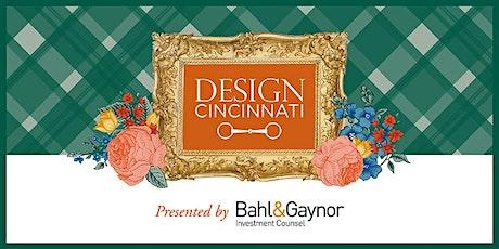 Design Cincinnati, presented by Bahl & Gaynor tickets
