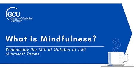 What is Mindfulness? tickets