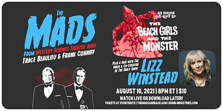 The Mads: The Beach Girls and The Monster - Live riffing with MST3K's Mads! tickets
