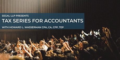 Segal Tax Series For Accountants 2021/2022 tickets