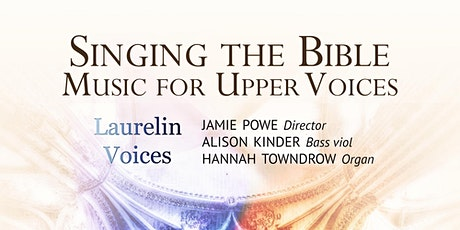 Singing the Bible: Music for Upper Voices tickets
