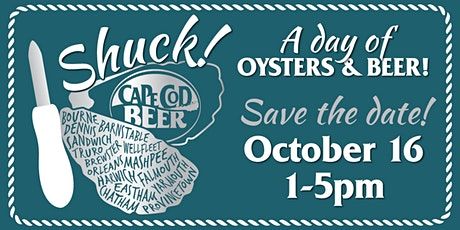 Cape Cod Beer's Oyster Fest: Shuck! A Day of Oysters & Beer! tickets