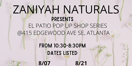 Zaniyah Naturals presents Pop up Party tickets