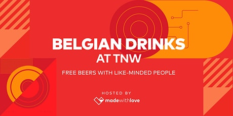 Belgian Drinks at The Next Web tickets