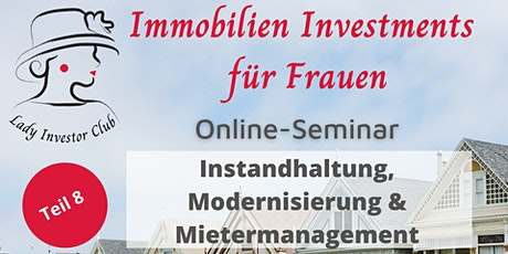 """Seminarreihe """"Immobilien Investments für Frauen"""": Instandhaltung Tickets"""