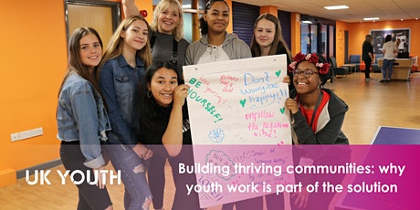 Building thriving communities: why youth work is part of the solution tickets