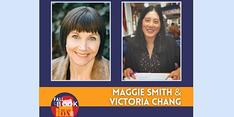 Maggie Smith & Victoria Chang in Conversation tickets