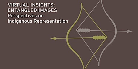 Entangled Images | Perspectives on Indigenous Representation tickets