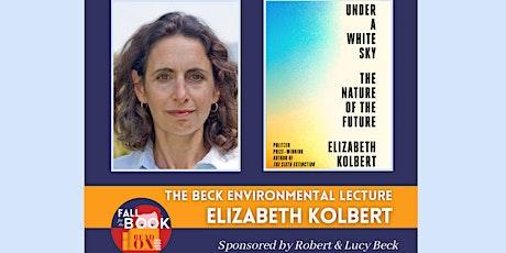 Elizabeth Kolbert - The Beck Environmental Lecture tickets