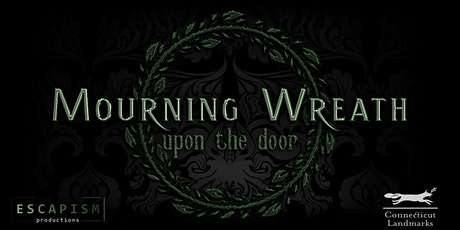 Mourning Wreath Upon the Door - A 19th Century Immersive Halloween Show tickets