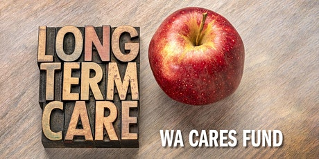 Webinar on WA Cares Fund long-term care tax tickets