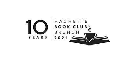 Hachette's Book Club Brunch: A Day for Readers 2021 tickets