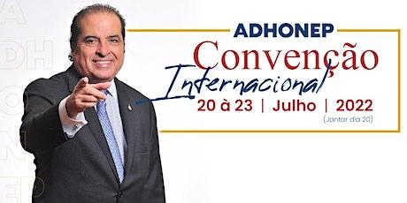 Convenção ADHONEP 2022 ingressos