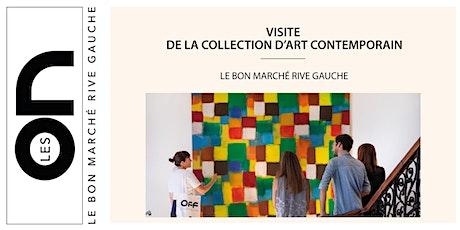 Les ON:  Visite Art contemporain de la Collection Le Bon Marché Rive Gauche billets