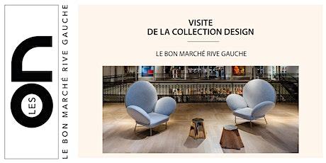 Les ON: Visite Design de la Collection Le Bon Marché Rive Gauche billets