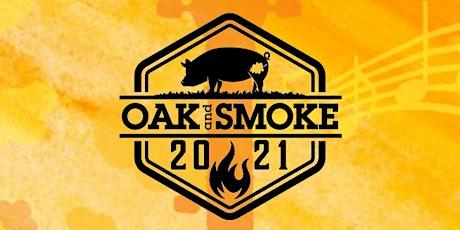 Oak and Smoke tickets