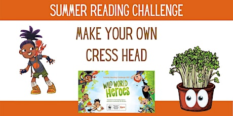 Summer Reading Challenge - Cress Heads- Kenilworth Library(limited numbers) tickets