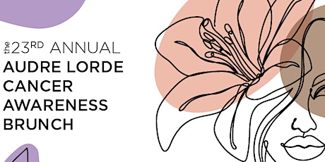 23rd Annual Audre Lorde Cancer Awareness Brunch: We're Going Virtual! tickets