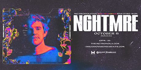NGHTMRE - Live at The Metropolitan - Friday, October 8, 2021 tickets