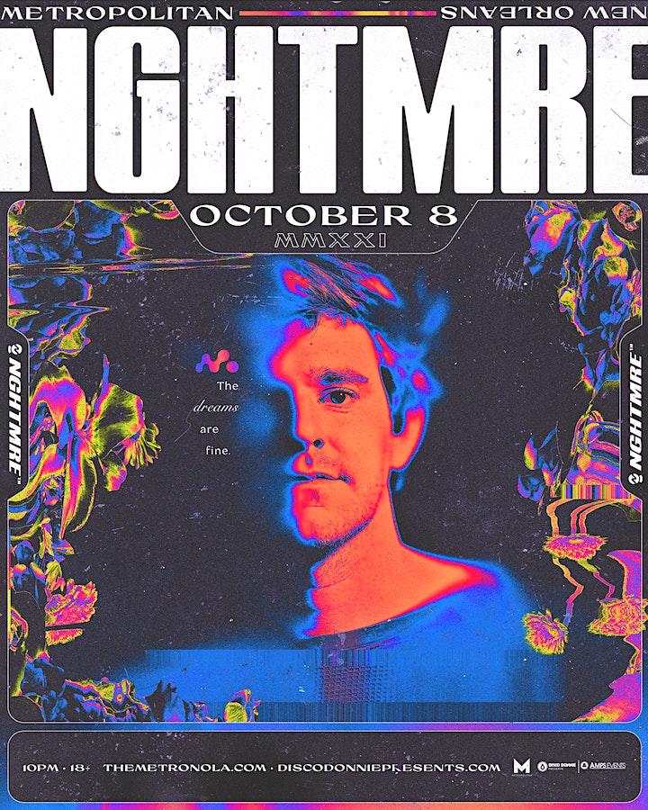 NGHTMRE - Live at The Metropolitan - Friday, October 8, 2021 image