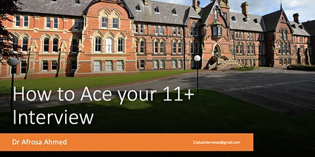 How to Ace the Eleven Plus (11+) Interview for Independent Schools tickets