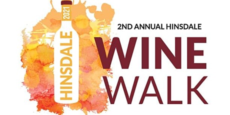 2nd Annual Hinsdale Wine Walk tickets