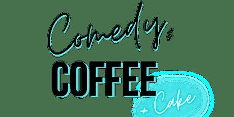 Comedy & Coffee tickets