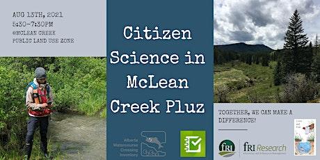 Citizen Science in McLean Creek Public Land Use Zone tickets