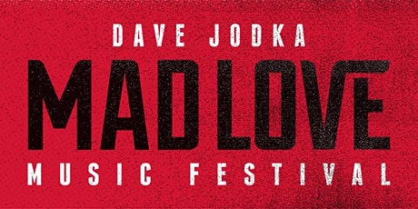 Mad Love Music Festival 2021 tickets