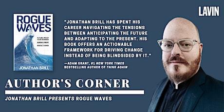 Author's Corner X Jonathan Brill: Rogue Waves tickets
