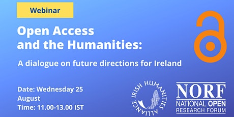 Open Access and the Humanities: A dialogue on future directions for Ireland tickets
