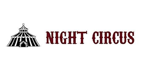 Night Circus: Black, White & Read tickets