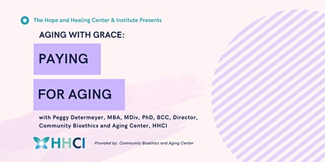 Aging with Grace: Paying for Aging tickets