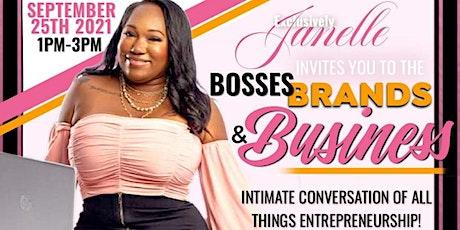 Bosses, Brands & Business tickets