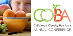 5th Annual Childhood Obesity Bay Area Conference