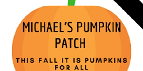 Michaels pumpkin patch 2021 tickets