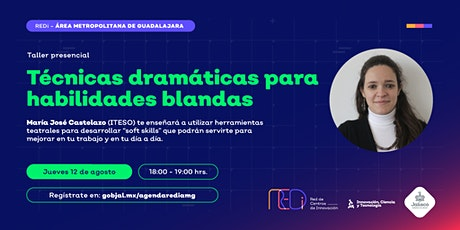 """"""" Técnicas dramáticas para habilidades blandas"""" boletos"""